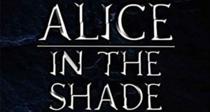Alice in the Shade Kindle Edition von Frank Sherman Mason